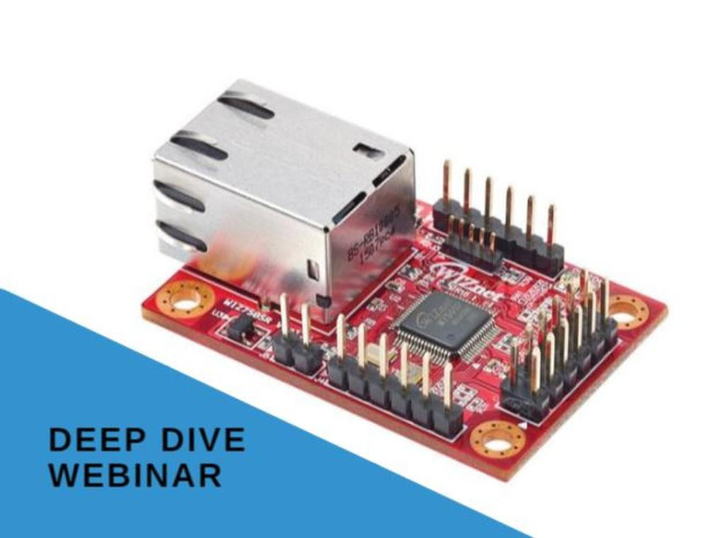 "Videorecording from webinar: "" Deep Dive"" with Wiznet - Connect a Serial to Ethernet"